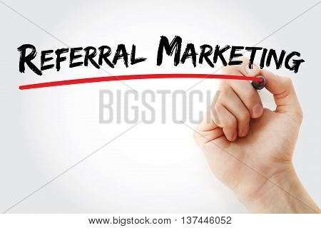 Hand Writing Referral Marketing