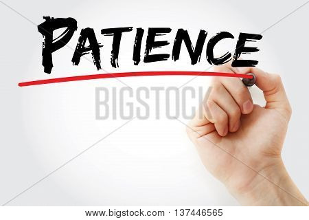 Hand writing Patience with marker concept, presentation background