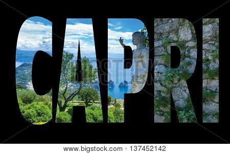 Capri island Italy.Capri is an island in the Tyrrhenian Sea near Naples. Capri - island name sign with photo in background