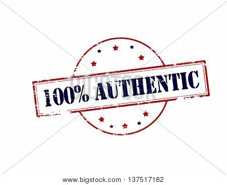Rubber stamp with text one hundred percent authentic inside vector illustration