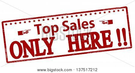 Rubber stamp with text top sales only here inside vector illustration