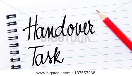 Handover Task Written On Notebook Page