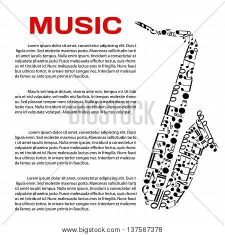 Music event poster design template. Jazz festival, music award or party banner with saxophone symbol created of musical notes and symbols of music notation, header Music and text layout in the center