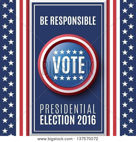 American Presidential Election 2016 background. Poster or brochure template. Vector illustration.