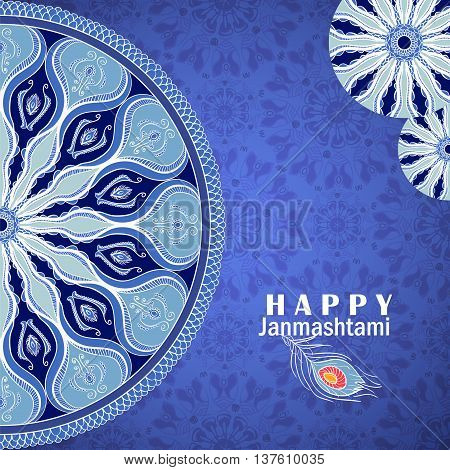 Vector greeting card to Krishna Janmashtami. Congratulation's background with text peacock feather and mandalas patterns poster