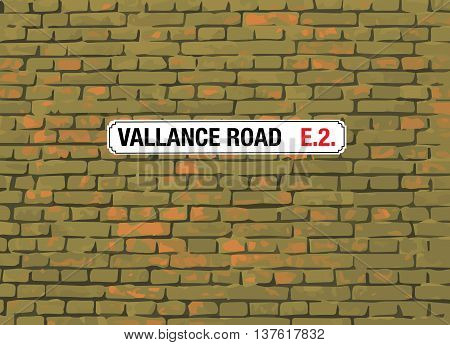 VALLANCE ROAD London E2 Sign On A Brick Background (Vector)
