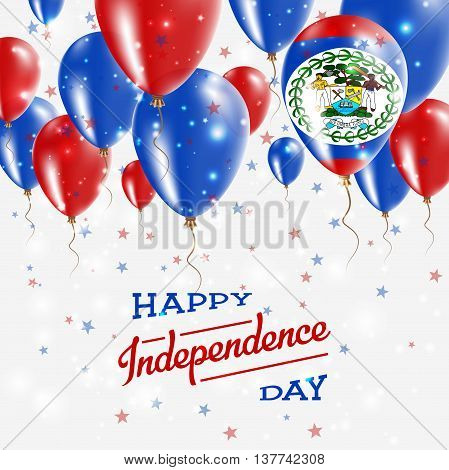Belize Vector Patriotic Poster. Independence Day Placard With Bright Colorful Balloons Of Country Na