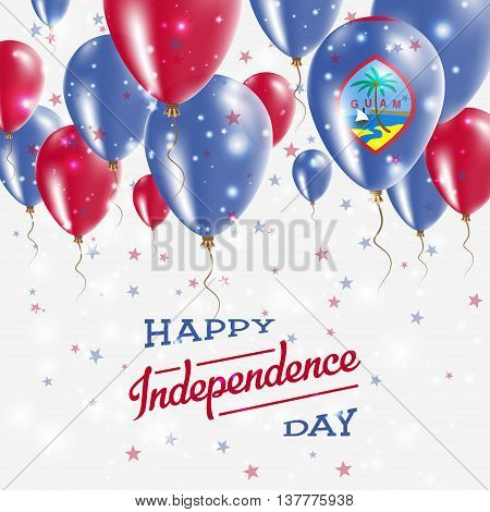 Guam Vector Patriotic Poster. Independence Day Placard With Bright Colorful Balloons Of Country Nati