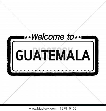 an images of Welcome to GUATEMALA illustration design