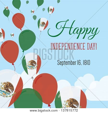 Independence Day Flat Greeting Card. Mexico Independence Day. Mexican Flag Balloons Patriotic Poster