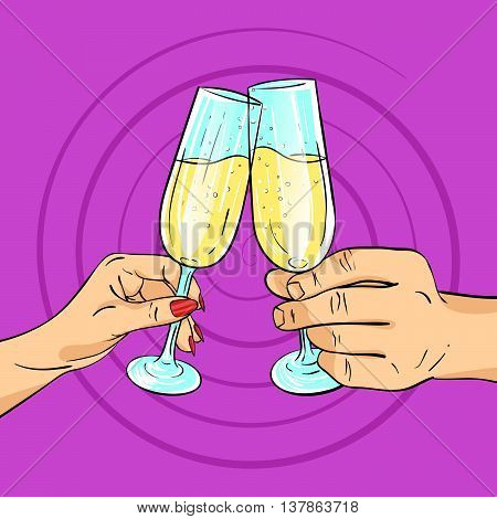 Vector hand drawn pop art illustration of man and woman hands holding glasses of champagne. Retro style. Cheering with glasses. Hand drawn sign. Illustration for print web.