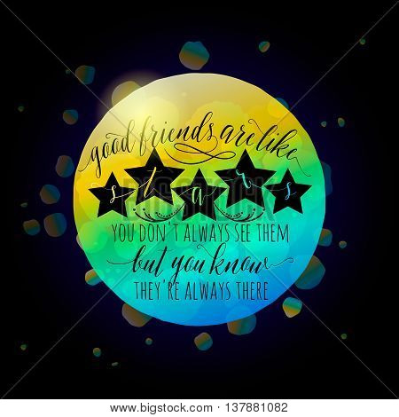 Vector illustration of Happy Friendship day typography fashion design on black background with rough color dots, stars, lettering. Inspirational quote about friend. Used as greeting cards, felicitation posters.
