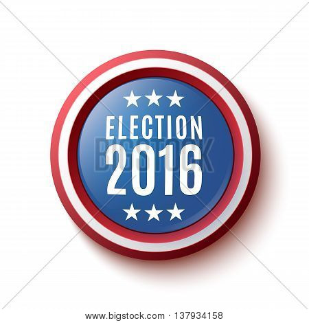 Presidential Election 2016 button, badge or banner isolated on white background. Poster, brochure or flyer template. Vector illustration.