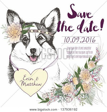 Vector set of wedding invitation. Save the date card. Trendy style of 2016 summer boho chic.Corgi dog portrait wearing the flower headpiece and heart coulomb. Decorated with large flower boucket