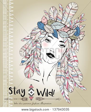 Vector fashion illustration of bohemian woman with headpiece of feathers. Decorated with traditional boho geometry and arrows. Trendy pastel colors. Stay Wild.