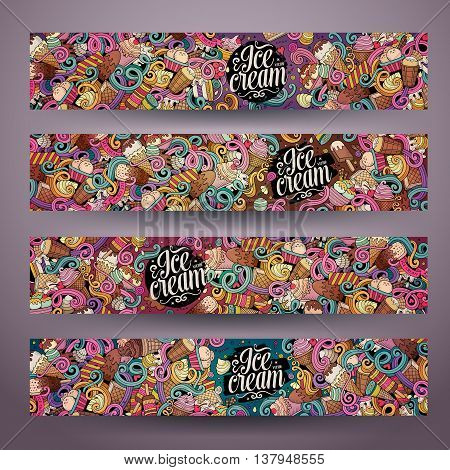 Cartoon colorful vector hand drawn doodles ice cream corporate identity. 4 Horizontal banners design. Templates set