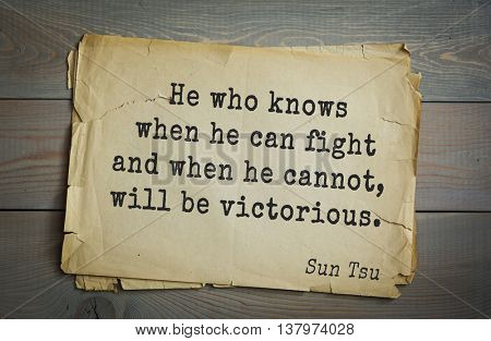 Ancient chinese strategist and philosopher Sun Tzu quote on old paper background. He who knows when he can fight and when he cannot, will be victorious.