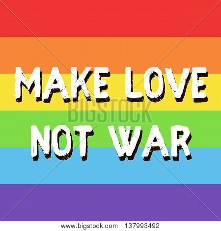 Make Love Not War-01
