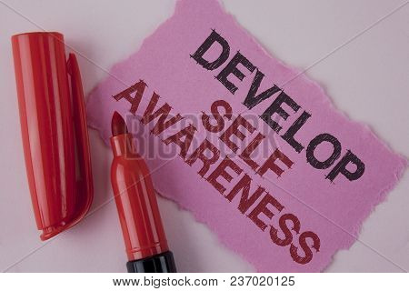 Handwriting Text Develop Self Awareness. Concept Meaning Improve Your Informations About Surrounding
