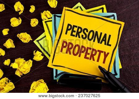 Conceptual Hand Writing Showing Personal Property. Business Photo Showcasing Belongings Possessions