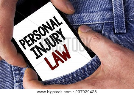 Word Writing Text Personal Injury Law. Business Concept For Guarantee Your Rights In Case Of Hazards