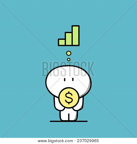 Cute Funny Man With Money Or Dollar Coin In The Hands And Diagram Or Chart Symbol. Business And Fina