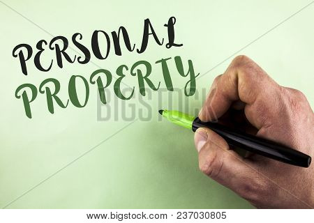 Text Sign Showing Personal Property. Conceptual Photo Belongings Possessions Assets Private Individu