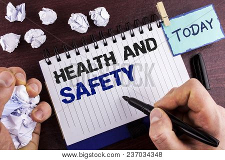 Text Sign Showing Health And Safety. Conceptual Photo Being In Good Condition Harmless Workouts Heal