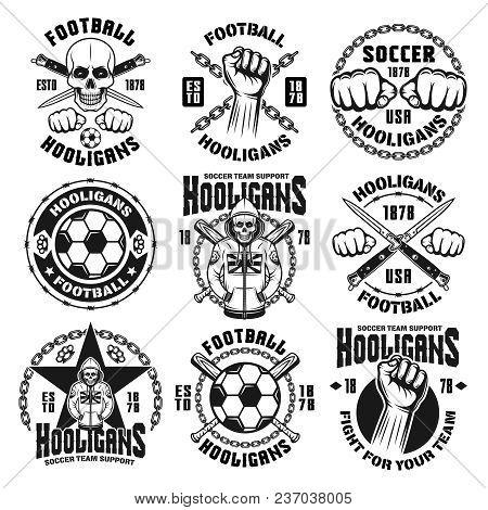 Set Of Nine Vector Football Or Soccer Hooligans And Bandits Emblems, Badges, Labels Or Logos In Vint