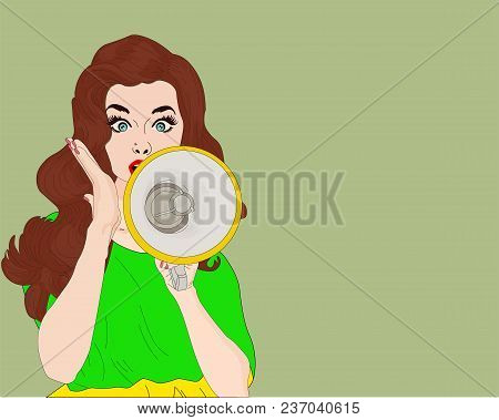 Girl With Megaphone Or Loudspeaker In Pop-art Style. Communication Announce, Shouting Announcement,