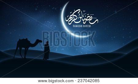 Background For Ramadan Kareem. Night Landscape. Arabic Calligraphy. Muslim Religion Holy Month. Arab