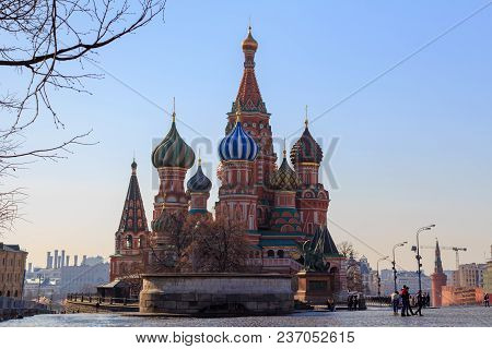 Moscow, Russia - April 15, 2018: St. Basil's Cathedral On Red Square Against The Blue Sky On A Sunny