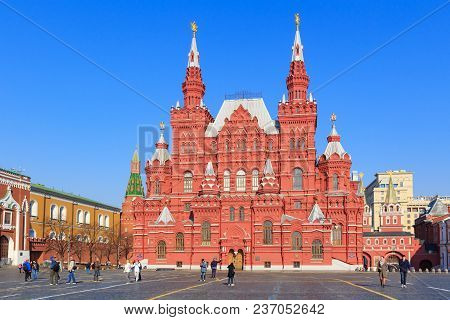 Moscow, Russia - April 15, 2018: View Of The State Historical Museum From Red Square