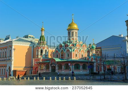 Moscow, Russia - April 15, 2018: Kazan Cathedral On Red Square In Moscow On A Sunny Morning