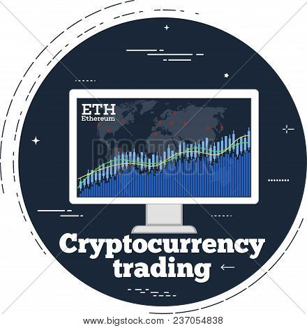 Cryptocurrency Trading Concept With Online Chart On Computer Monitor Screen. Blockchain Technology,