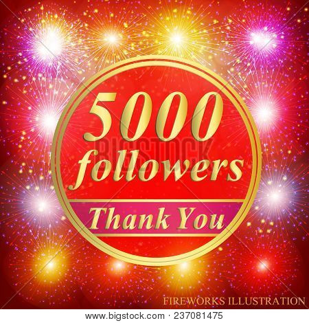 Bright Followers Background. 5000 Followers Illustration With Thank You On A Ribbon. Vector Illustra