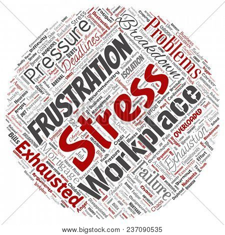 Conceptual mental stress at workplace or job pressure human round circle red word cloud isolated background. Collage of health, work, depression problem, exhaustion, breakdown, deadlines risk