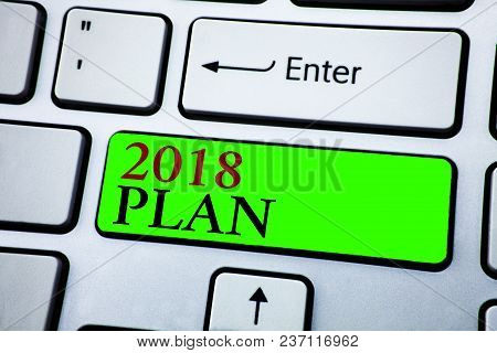 Word Writing Text 2018 Plan. Business Concept For Challenging Ideas Goals For New Year Motivation To