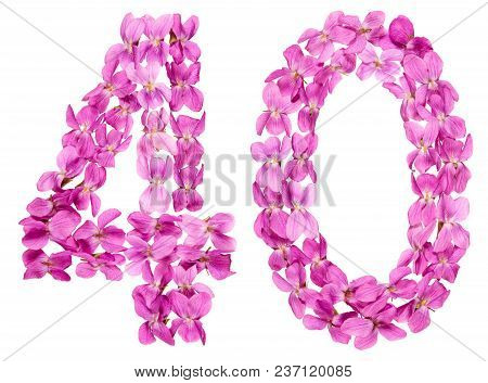 Arabic Numeral 40, Forty, From Flowers Of Viola, Isolated On White Background