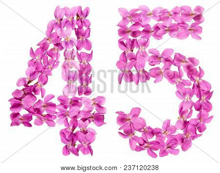 Arabic Numeral 45, Forty Five, From Flowers Of Viola, Isolated On White Background