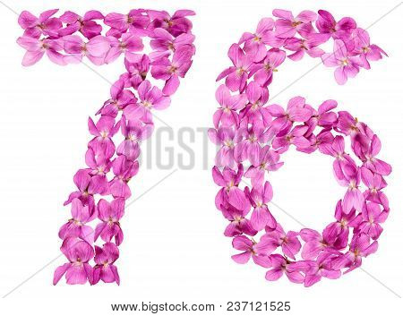 Arabic Numeral 76, Seventy Six, From Flowers Of Viola, Isolated On White Background