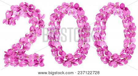 Arabic Numeral 200, Two Hundred, From Flowers Of Viola, Isolated On White Background