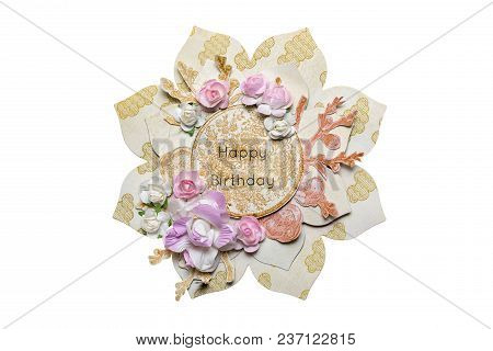 Postcard In The Style Of Scrapbooking In The Form Of A Flower. With The Flowers Of The Rose And The