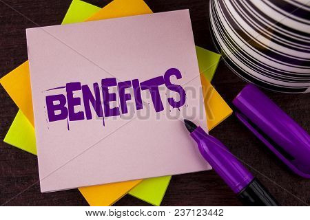 Text Sign Showing Benefits. Conceptual Photo Hike In Allowance For Senior Employees Of The Company W