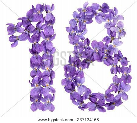 Arabic Numeral 18, Eighteen, From Flowers Of Viola, Isolated On White Background