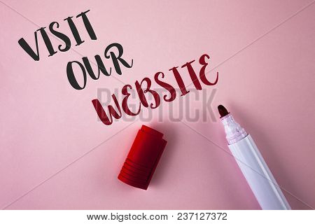 Conceptual Hand Writing Showing Visit Our Website. Business Photo Showcasing Invitation Watch Web Pa