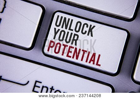 Writing Note Showing  Unlock Your Potential. Business Photo Showcasing Reveal Talent Develop Abiliti