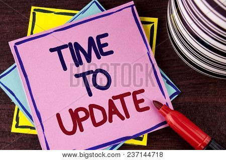 Word Writing Text Time To Update. Business Concept For Renewal Updating Changes Needed Renovation Mo
