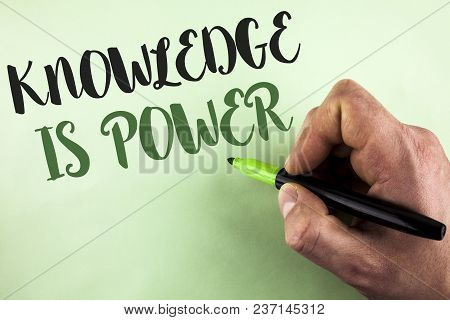 Text Sign Showing Knowledge Is Power. Conceptual Photo Learning Will Give You Advantage Over Others