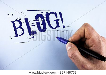 Handwriting Text Blog Motivational Call. Concept Meaning Preperation Of Attractive Content For Blogg